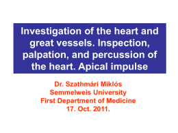 Investigation of the heart and great vessels. Inspection, palpation