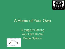 A Home of Your Own Buying or Renting Options