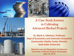 A Case Study Journey in Cultivating Advanced Biofuel Projects Dr