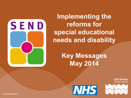 Implementing the reforms for special educational needs and