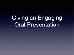 Giving an engaging oral presentation (Click here to the
