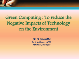 Green Computing - PSNA CET - PSNA College of Engineering and