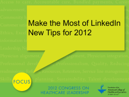 Make the Most of LinkedIn New Tips for 2012 - ACHE.org