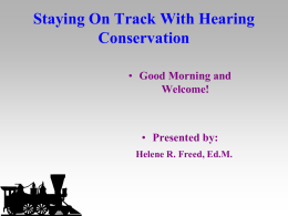 Staying On Track With Hearing Conservation