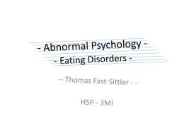 Abnormal Psychology - - Eating Disorders