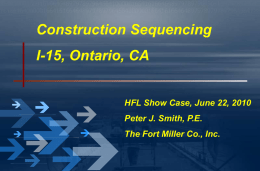The Fort Miller Co.: I-15 Project Construction Sequencing