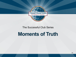 Moments of Truth - District 45 Toastmasters