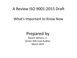 A Review ISO 9001:2015 Draft What`s Important to Know Now