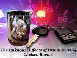 The Unknown Effects of Drunk Driving
