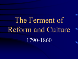 Chapter 15 - Ferment of Culture and Reform