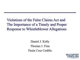 Violations of the False Claims Act: The Importance of a Timely and